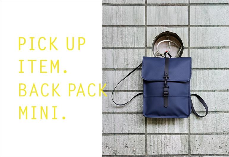 【RS】Back Pack Mini特集